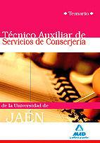 TÉCNICOS AUXILIARES DE SERVICIOS DE CONSERJERÍA DE LA UNIVERSIDAD DE JAÉN. TEMARIO