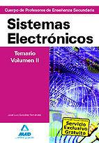 CUERPO DE PROFESORES DE ENSEÑANZA SECUNDARIA. SISTEMAS ELECTRÓNICOS. TEMARIO. VOLUMEN II