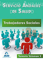 TRABAJADORES SOCIALES DEL SERVICIO ANDALUZ DE SALUD. TEMARIO. VOLUMEN II.