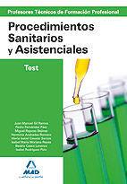 CUERPO DE PROFESORES TÉCNICOS DE FORMACIÓN PROFESIONAL. PROCEDIMIENTOS SANITARIOS Y ASISTENCIALES. TEST
