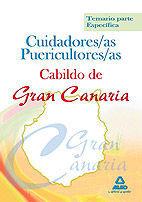 CUIDADORES/AS PUERICULTORES/AS DEL CABILDO DE GRAN CANARIA. TEMARIO PARTE ESPECÍFICA
