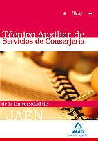TÉCNICOS AUXILIARES DE SERVICIOS DE CONSERJERÍA DE LA UNIVERSIDAD DE JAÉN. TEST