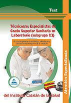 TÉCNICOS/AS ESPECIALISTAS DE GRADO SUPERIOR SANITARIO EN  LABORATORIO (SUBGRUPO C1) DE LOS HOSPITALES DE BELLVITGE, VILADECANS, GERMANS TRIAS I PUJOL