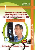 TÉCNICOS/AS ESPECIALISTAS DE GRADO SUPERIOR SANITARIO EN  RADIODIAGNÓSTICO (SUBGRUPO C1) DE LOS HOSPITALES DE BELLVITGE, VILADECANS, GERMANS TRIAS I P