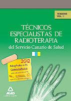 TÉCNICOS ESPECIALISTAS DE RADIOTERAPIA DEL SERVICIO CANARIO DE SALUD. TEMARIO. VOLUMEN II
