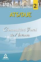 ATS/DUE DE LA COMUNIDAD FORAL DE NAVARRA. TEMARIO PARTE ESPECÍFICA. VOLUMEN II