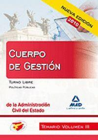 CUERPO DE GESTIÓN DE LA ADMINISTRACIÓN CIVIL DEL ESTADO. TEMARIO. VOLUMEN III. TURNO LIBRE. POLÍTICAS PÚBLICAS