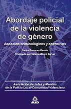 ABORDAJE POLICIAL DE LA VIOLENCIA DE GÉNERO.ASPECTOS CRIMINOLÓGICOS Y OPERATIVOS