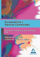 ESCAPARATISMO Y ESPACIOS COMERCIALES