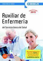 AUXILIAR DE ENFERMERÍA DE OSAKIDETZA-SERVICIO VASCO DE SALUD. SIMULACROS DE EXAMEN