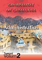 ADMINISTRATIUS DE LA GENERALITAT DE CATALUNYA. TEMARI. VOLUM II