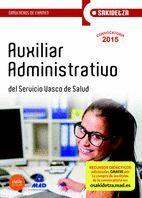 AUXILIAR ADMINISTRATIVO DE OSAKIDETZA-SERVICIO VASCO DE SALUD. SIMULACROS DE EXAMEN