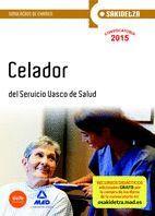 CELADOR DE OSAKIDETZA-SERVICIO VASCO DE SALUD. SIMULACROS DE EXAMEN