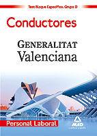 PERSONAL LABORAL DE LA GENERALITAT VALENCIANA. (GRUPO D). CONDUCTORES. TEST DEL BLOQUE ESPECÍFICO