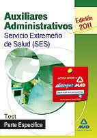 AUXILIARES ADMINISTRATIVOS DEL SERVICIO EXTREMEÑO DE LA SALUD (SES). TEST PARTE ESPECÍFICA.