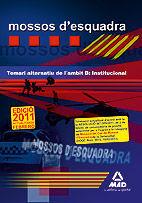 MOSSOS D`ESQUADRA. TEMARI ALTERNATIU DE L¿AMBIT B: INSTITUCIONAL