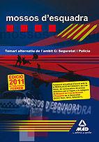 MOSSOS D`ESQUADRA. TEMARI ALTERNATIU DE L¿AMBIT C: SEGURETAT I POLICIA