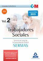 TRABAJADORES SOCIALES DEL SERVICIO MADRILEÑO DE SALUD. TEMARIO ESPECÍFICO VOLUMEN 2