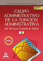 ADMINISTRATIVOS DEL SERVICIO CANARIO DE SALUD. TEMARIO. VOLUMEN II