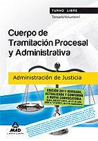 CUERPO DE TRAMITACIÓN PROCESAL Y ADMINISTRATIVA (TURNO LIBRE) DE LA ADMINISTRACIÓN DE JUSTICIATEMARIO VOLUMEN I