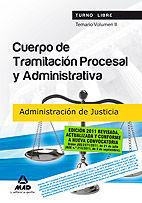 CUERPO DE TRAMITACIÓN PROCESAL Y ADMINISTRATIVA (TURNO LIBRE) DE LA ADMINISTRACIÓN DE JUSTICIATEMARIO VOLUMEN II