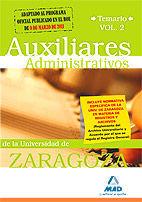 AUXILIARES ADMINISTRATIVOS DE LA UNIVERSIDAD DE ZARAGOZA. TEMARIO. VOLUMEN II