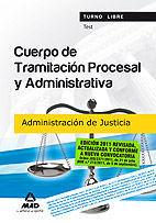 CUERPO DE TRAMITACIÓN PROCESAL Y ADMINISTRATIVA (TURNO LIBRE) DE LA ADMINISTRACIÓN DE JUSTICIA.TEST