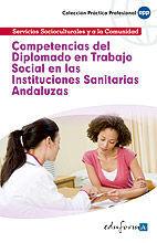 COMPETENCIAS DEL DIPLOMADO EN TRABAJO SOCIAL EN LAS INSTITUCIONES SANITARIAS ANDALUZAS