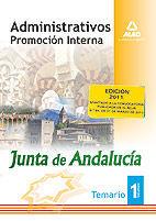 ADMINISTRATIVOS DE LA JUNTA DE ANDALUCÍA. PROMOCIÓN INTERNA. TEMARIO. VOLUMEN I