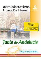 ADMINISTRATIVOS DE LA JUNTA DE ANDALUCÍA. PROMOCIÓN INTERNA. TEST Y EXÁMENES
