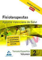 FISIOTERAPEUTAS DE LA AGENCIA VALENCIANA DE SALUD. TEMARIO ESPECÍFICO VOL.II