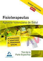 FISIOTERAPEUTAS DE LA AGENCIA VALENCIANA DE SALUD. TEST DE LA PARTE ESPECÍFICA