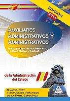 AUXILIARES ADMINISTRATIVOS Y ADMINISTRATIVOS DE LA ADMINISTRACIÓN DEL ESTADO. TEMARIO, TEST Y SUPUESTOS PRÁCTICOS DE LA PARTE ESPECÍFICA (TEMAS 7 A 10