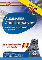 AUXILIARES ADMINISTRATIVOS DE LA ADMINISTRACIÓN DEL ESTADO. TEMARIO, TEST Y SUPUESTOS PRÁCTICOS DE LA PARTE ESPECÍFICA (TEMAS 7 A 10). MINISTERIO DE E