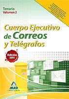 CUERPO EJECUTIVO DE CORREOS Y TELÉGRAFOS. TEMARIO VOLUMEN II
