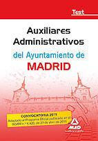 AUXILIARES ADMINISTRATIVOS DEL AYUNTAMIENTO DE MADRID. TEST