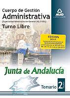 CUERPO DE GESTIÓN ADMINISTRATIVA [ESPECIALIDAD ADMINISTRACIÓN GENERAL (A2 1100)] DE LA JUNTA DE ANDALUCÍA-TURNO LIBRE. TEMARIO. VOLUMEN II