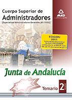 CUERPO SUPERIOR DE ADMINISTRADORES [ESPECIALIDAD ADMINISTRADORES GENERALES (A1 1100)] DE LA JUNT DE ANDALUCÍA. TEMARIO. VOLUMEN II