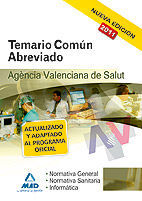 AGENCIA VALENCIANA DE SALUD. TEMARIO COMÚN ABREVIADO