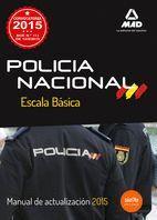POLICÍA NACIONAL. ESCALA BÁSICA. MANUAL DE ACTUALIZACIÓN 2015.