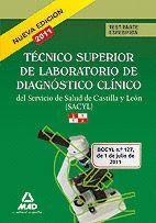 TÉCNICO SUPERIOR DE LABORATORIO DE DIAGNÓSTICO CLÍNICO, SERVICIO DE SALUD DE CASTILLA Y LEÓN (SACYL). TEMARIO PARTE ESPECÍFICA