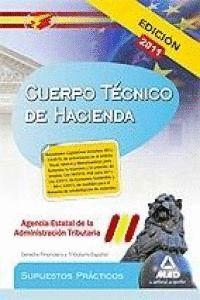 CUERPO TÉCNICO DE HACIENDA, AGENCIA ESTATAL DE ADMINISTRACIÓN TRIBUTARIA. SUPUESTOS PRÁCTICOS