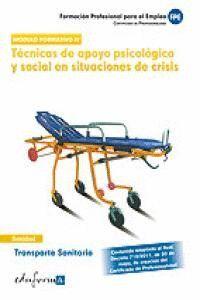TRANSPORTE SANITARIO TÉCNICAS DE APOYO PSICOLÓGICO Y SOCIAL EN SITUACIONES DE CRISIS