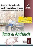 CUERPO SUPERIOR DE ADMINISTRADORES, ESPECIALIDAD ADMINISTRADORES GENERALES, JUNTA DE ANDALUCÍA. TEST