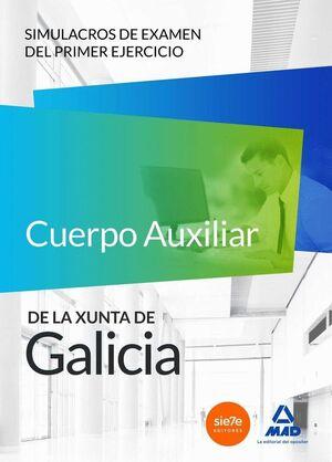 CUERPO AUXILIAR DE LA XUNTA DE GALICIA. SIMULACROS DE EXAMEN DEL PRIMER EJERCICIO