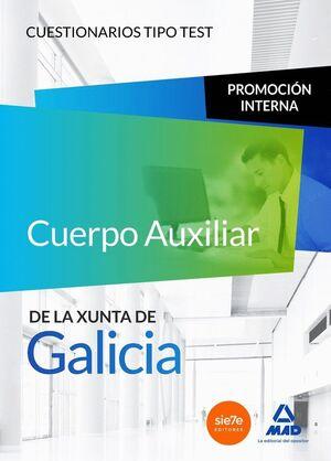 CUERPO AUXILIAR DE LA XUNTA DE GALICIA. PROMOCIÓN INTERNA. CUESTIONARIOS TIPO TEST