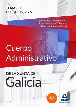 CUERPO ADMINISTRATIVO DE LA XUNTA DE GALICIA. TEMARIO BLOQUES IV, V Y VI (DERECHO DE LA UNIÓN EUROPEA, PRESUPUESTARIO Y TRIBUTARIO, LABORAL Y SEGURIDA