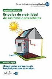 ESTUDIOS DE VIABILIDAD DE INSTALACIONES SOLARES ORGANIZACIÓN Y PROYECTOS DE INSTALACIONES SOLARES TÉ