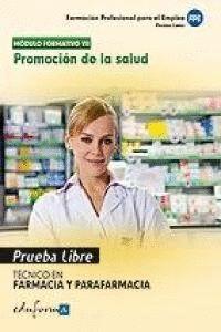 PRUEBA LIBRE TECNICO EN FARMACIA Y PARAFARMACIA PROMOCIÓN DE LA SALUD, CICLO FORMATIVO DE GRADO MEDI