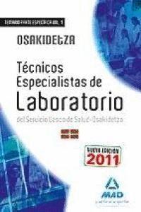 TÉCNICOS ESPECIALISTAS DE LABORATORIO DEL SERVICIO VASCO DE SALUD/OSAKIDETZA. TE